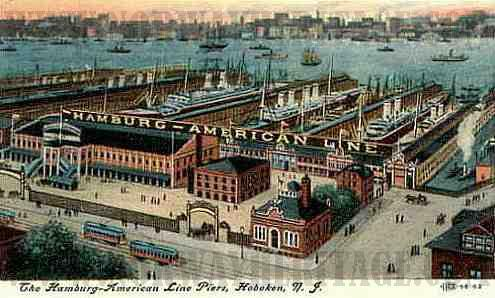The American port of entry in Hoboken NJ in the early 1900's